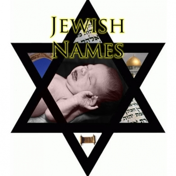Jewish Names:  Baby Girl and Boy Names for your new baby