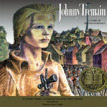 Johnny Tremain (by Esther Forbes)