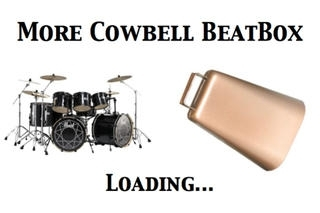 More CowBell BeatBox - A Virtual Must Have Jam Box