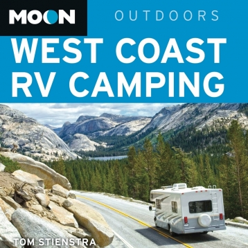 Moon West Coast RV Camping: The Complete Guide to More Than 2,300 RV Parks and Campgrounds in Washington, Oregon, and California - Inkling Interactive Edition