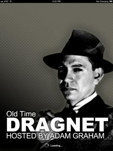 Old Time Dragnet Show With Adam Graham