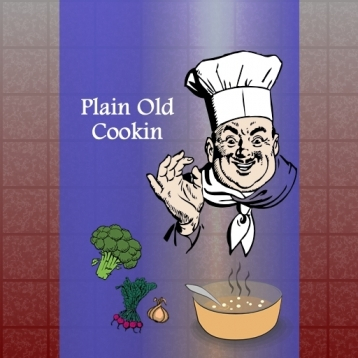 Plain Old Cookin