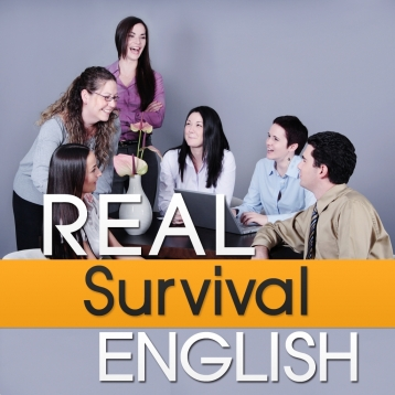 Real English Survival (To be or Not to be!) \