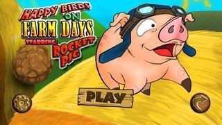 Rocket Pig - Piggie with Birds on Happy Farm Days - Cool Fun Adventure Arcade Game - PRO