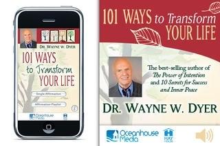 101 Ways to Transform Your Life - Dr. Wayne W. Dyer