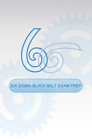 Six Sigma Black Belt Exam Preparation