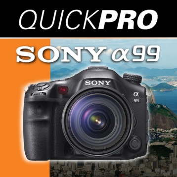 Sony a99 from QuickPro