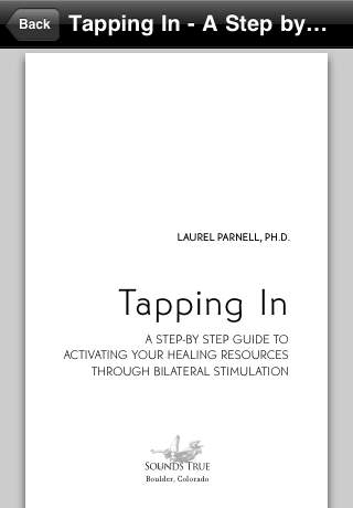 Tapping In - A Step-by-Step Guide to Activating Your Healing Resources through Bilateral Stimulation by Laurel Parnell