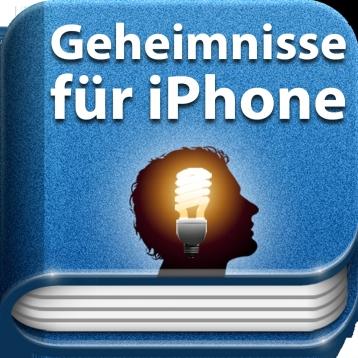 Tipps & Tricks - Geheimnisse für iPhone - iOS 6 Auflage