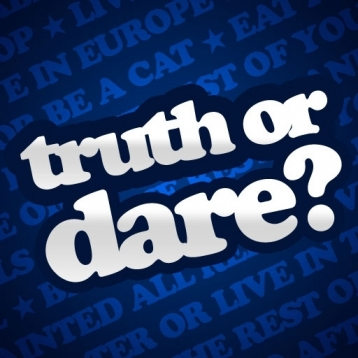 ★ Truth or Dare ★