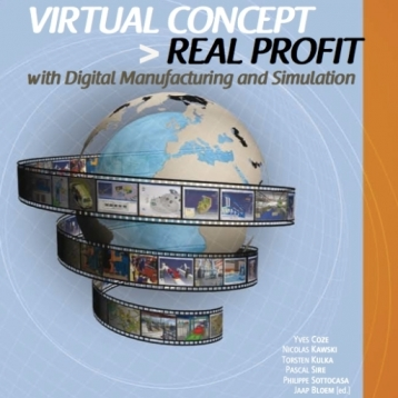 Virtual Concept Real Profit | Digital Manufacturing and Simulation