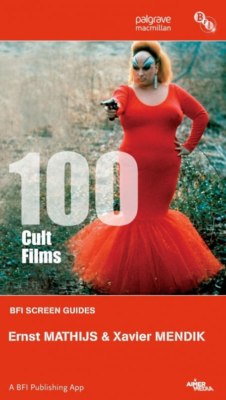 100 Cult Films: BFI Screen Guides