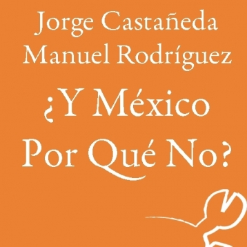 ¿Y México Por Qué No?