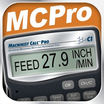 Machinist Calc Pro -- Advanced Machining Math Calculator and Reference Tool for Machinists, Machine Setters, Tool and Die Makers, Production Engineers, Shop Managers and Owners