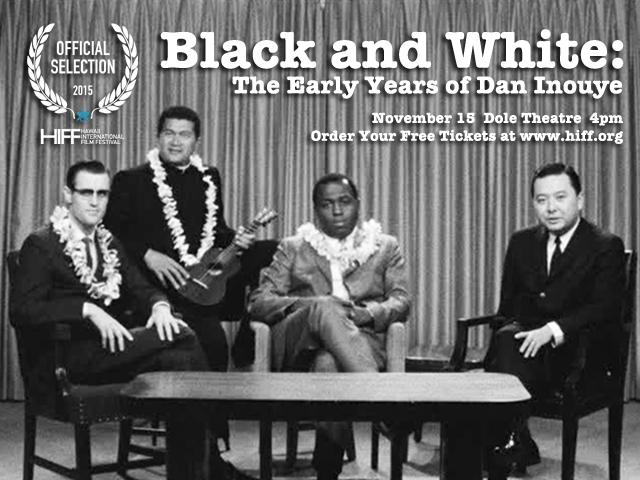 Black and White: The Early Years of Dan Inouye - HIFF 2015 Screening