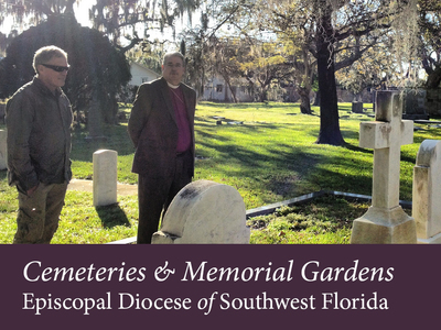 Cemeteries and Burial in Southwest Florida | Diocese of Southwest ...
