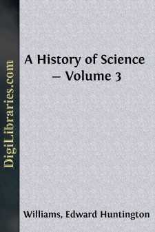 A History of Science - Volume 3