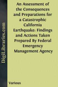 An Assessment of the Consequences and Preparations for a Catastrophic California Earthquake: Findings and Actions Taken Prepared By Federal Emergency Management Agency