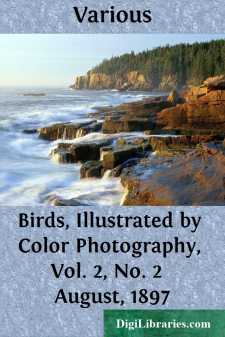 Birds, Illustrated by Color Photography, Vol. 2, No. 2  August, 1897