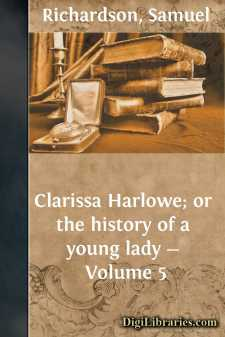Clarissa Harlowe; or the history of a young lady - Volume 5