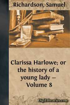 Clarissa Harlowe; or the history of a young lady - Volume 8