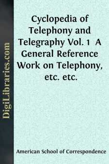 Cyclopedia of Telephony and Telegraphy Vol. 1 