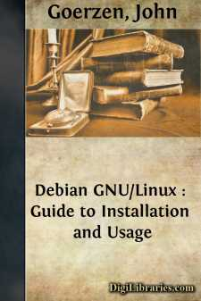 Debian GNU/Linux : Guide to Installation and Usage