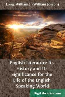 English Literature Its History and Its Significance for the Life of the English Speaking World