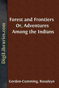 Forest and Frontiers  Or, Adventures Among the Indians