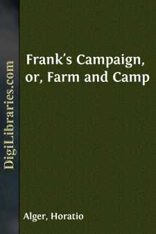 Frank's Campaign, or, Farm and Camp