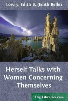 Herself Talks with Women Concerning Themselves