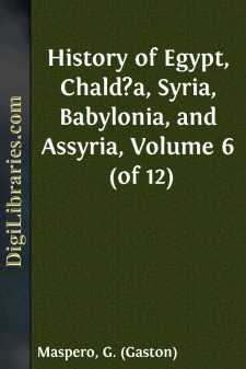 History of Egypt, Chald?a, Syria, Babylonia, and Assyria, Volume 6 (of 12)