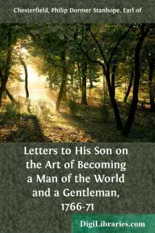 Letters to His Son on the Art of Becoming a Man of the World and a Gentleman, 1766-71