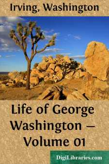 Life of George Washington - Volume 01