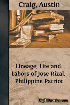 Lineage, Life and Labors of Jose Rizal, Philippine Patriot