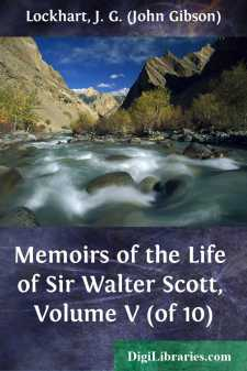 Memoirs of the Life of Sir Walter Scott, Volume V (of 10)