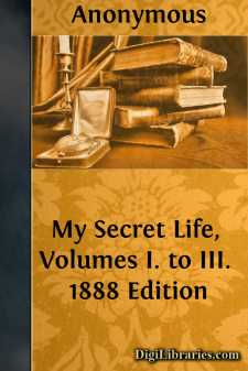 My Secret Life, Volumes I. to III.