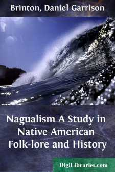 Nagualism A Study in Native American Folk-lore and History