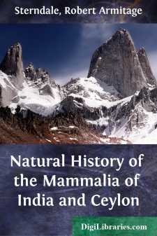 Natural History of the Mammalia of India and Ceylon