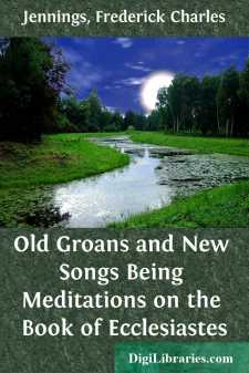 Old Groans and New Songs