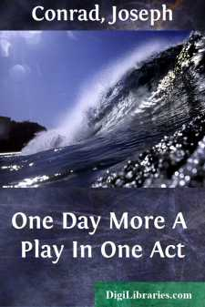 One Day More A Play In One Act