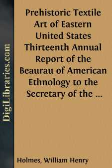 Prehistoric Textile Art of Eastern United States Thirteenth Annual Report of the Beaurau of American Ethnology to the Secretary of the Smithsonian Institution 1891-1892, Government Printing Office, Washington, 1896 pages 3-46