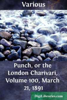 Punch, or the London Charivari, Volume 100, March 21, 1891