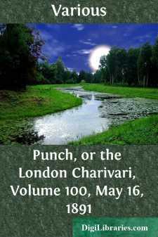 Punch, or the London Charivari, Volume 100, May 16, 1891