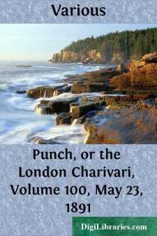 Punch, or the London Charivari, Volume 100, May 23, 1891
