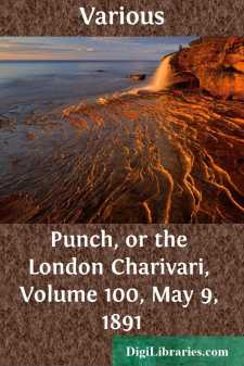Punch, or the London Charivari, Volume 100, May 9, 1891