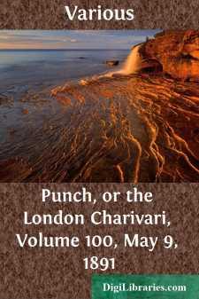 Punch, or the London Charivari, Volume 100, May 9, 1891