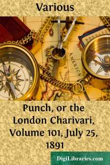 Punch, or the London Charivari, Volume 101, July 25, 1891
