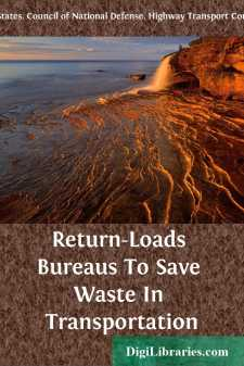 Return-Loads Bureaus To Save Waste In Transportation