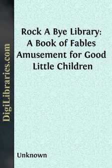 Rock A Bye Library: A Book of Fables Amusement for Good Little Children
